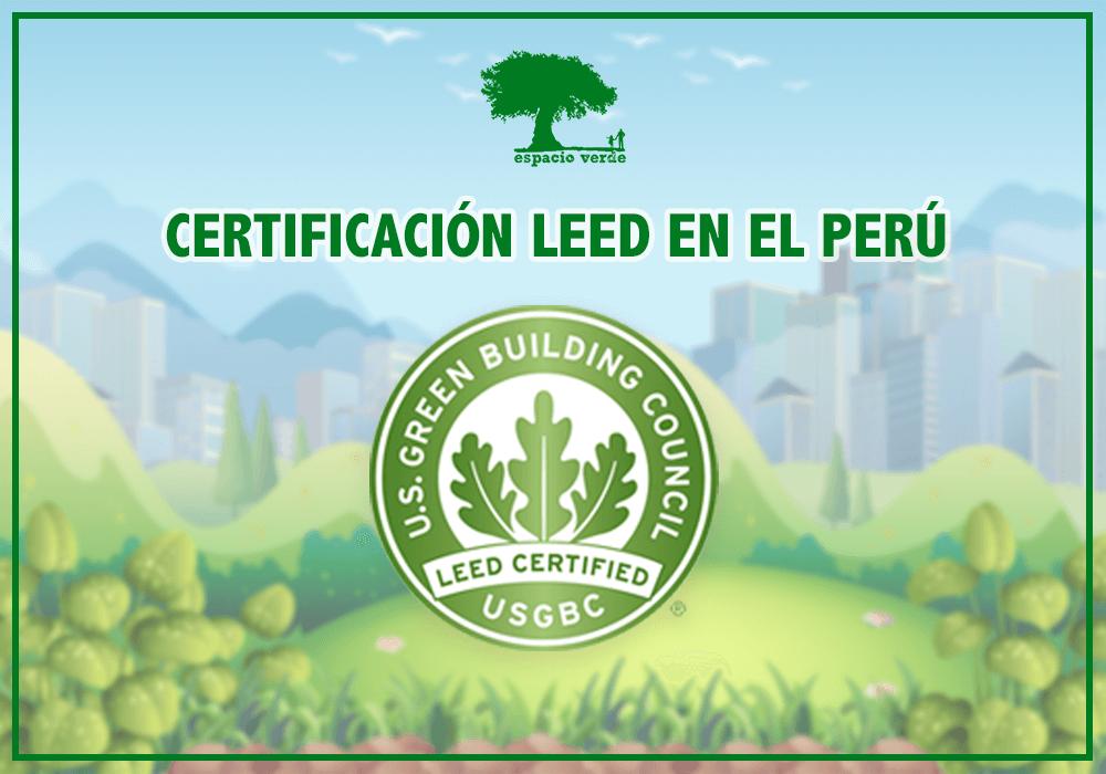 Imagen destacada Espacio Verde Certificacion LEED en Peru